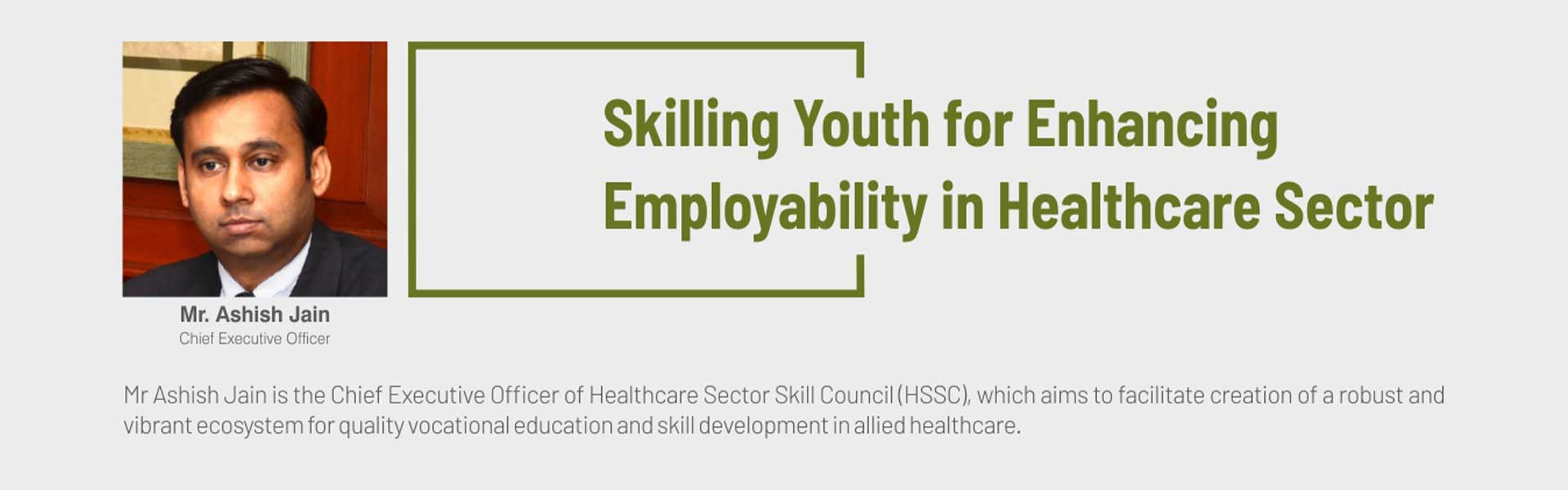 Skilling Youth For Enhancing Employability in Healthcare Sector