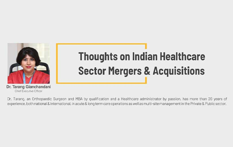 Thoughts on Indian Healthcare Sector Mergers & Acquisitions